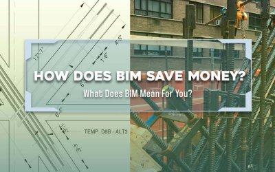 How Does BIM Save Money?