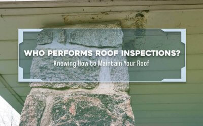 Who Performs Roof Inspections?