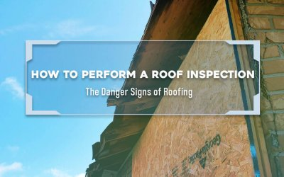 How to Perform a Roof Inspection