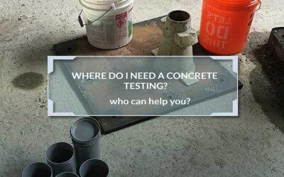 When do I need a concrete testing?